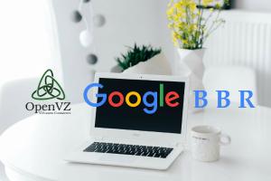 OpenVZ 平台魔改版 Google BBR 一键安装脚本